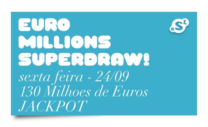 Sextou! Euromillions Superdraw nesta sexta 2